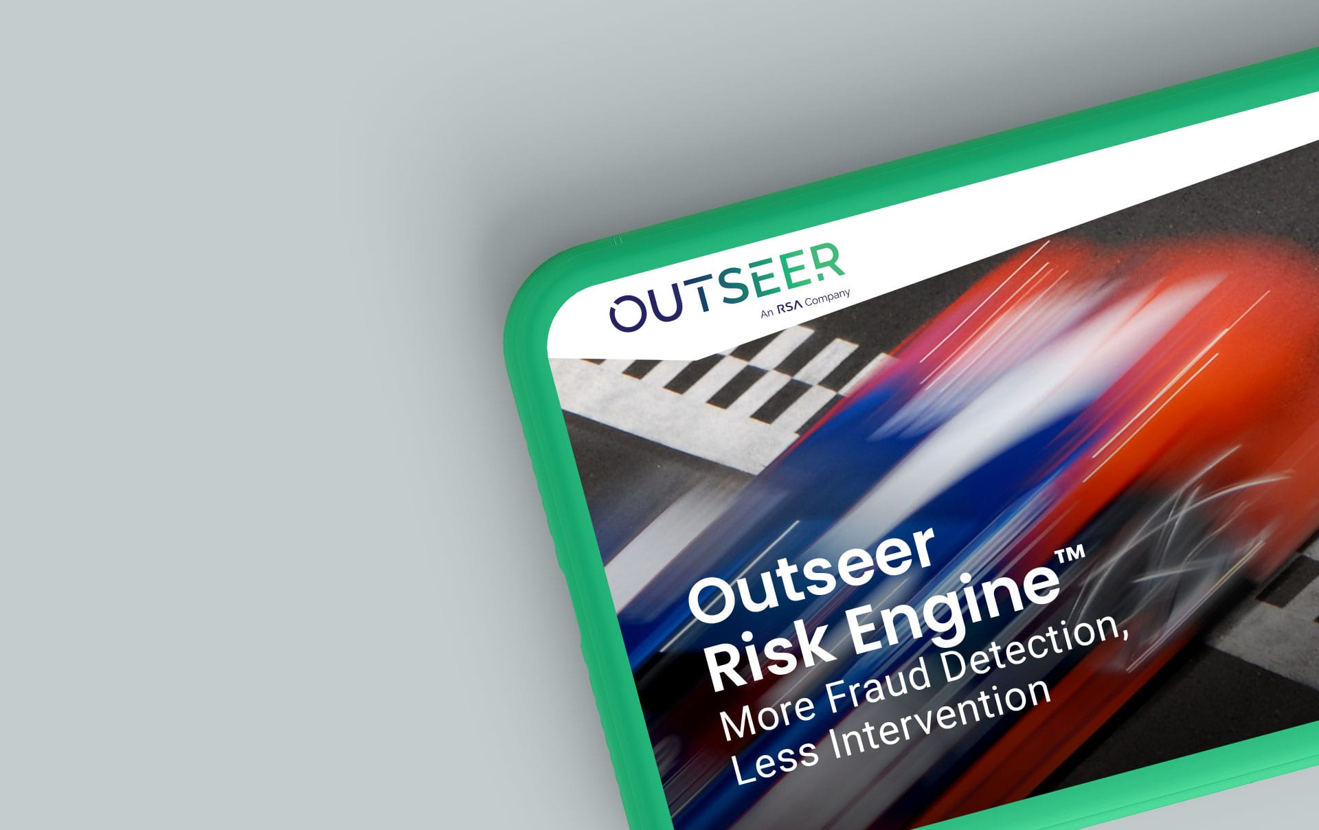Outseer Risk Engine More Fraud Detection, Less Intervention graphic